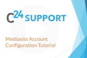 Mediasite Account Configuration Tutorial