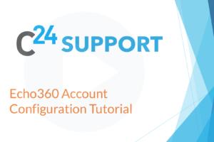 Echo360 Account Configuration Tutorial