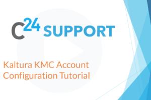 Kaltura KMC Account Configuration Tutorial