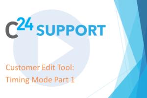 Customer Edit Tool - Timing Mode Part 1
