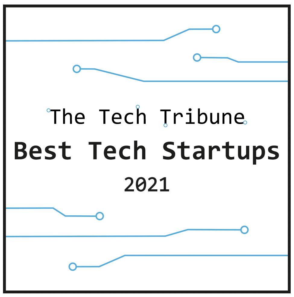 Tech Tribune - Best Tech Startups 2021
